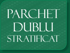 Parchet dublustratificat