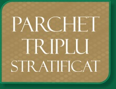 Parchet triplustratificat